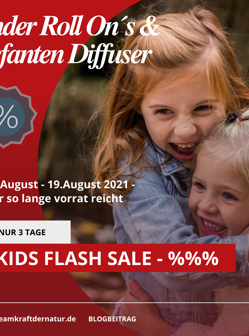 FLASH SALE im August – 17.08.2021-19.08.21 – KID´S Roll ON´S und Elefanten Diffuser reduziert